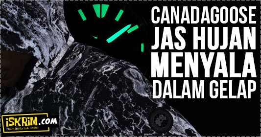 Jas Hujan Glow In The Dark, Canada Goose Wajib Punya
