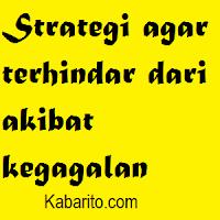 Strategi Agar Terhindar Dari Akibat Kegagalan