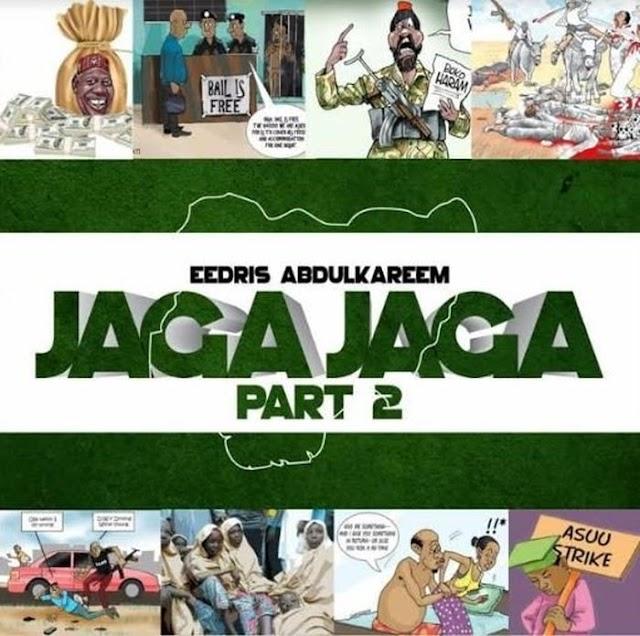 #Music: Eedris Abdulkareem – Jaga Jaga (Remix)