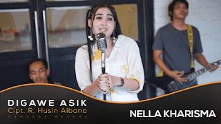 Lirik Lagu Digawe Asik - Nella Kharisma