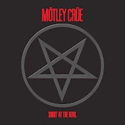 MÖTLEY CRÜE - SHOUT AT THE DEVIL (1983)