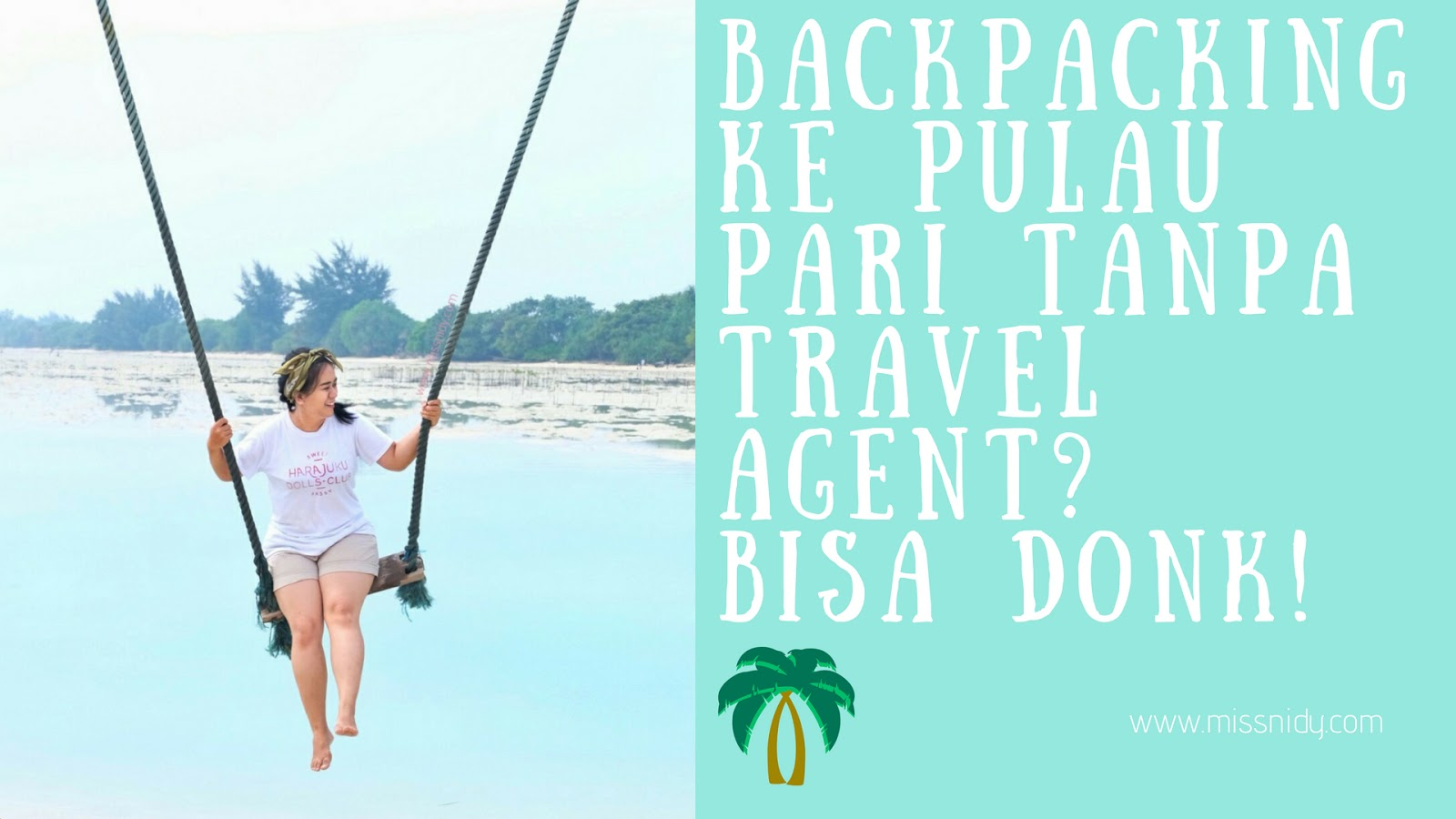 backpacking ke pulau pari tanpa travel agent