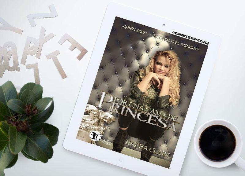 Foto del libro Por una cama de princesa de la autora Hadha Clain