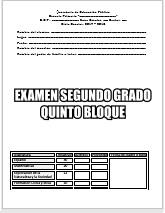 Exámenes Segundo grado Bloque 5 Ciclo Escolar 2017-2018