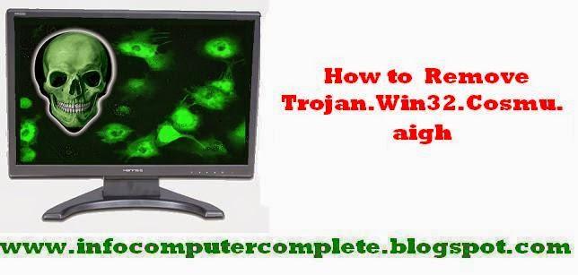 How to Remove Trojan.Win32.Cosmu.aigh