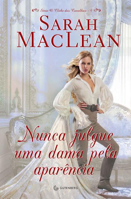 Nunca Julgue Uma Dama Pela Aparência Sarah MacLean