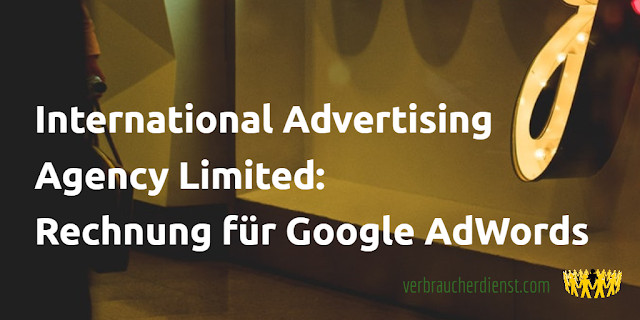 Titel: International Advertising Agency Limited: Rechnung für Google AdWords