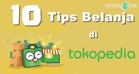 Tips Belanja di Tokopedia