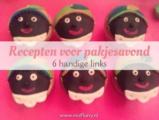 Zes handige links naar recepten van lekkernijen voor pakjesavond, bijvoorbeeld pepernoten, Sinterklaastaart of speculaascupcakes.