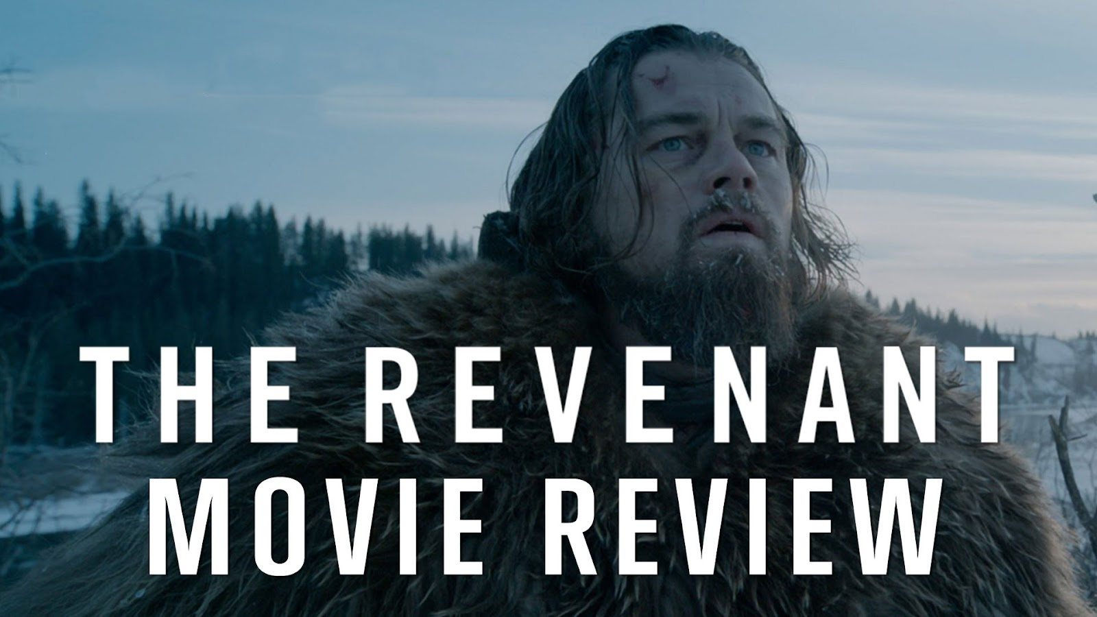 movie review The Revenant podcast
