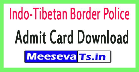 Indo-Tibetan Border Police ITBP Admit Card Download 2017