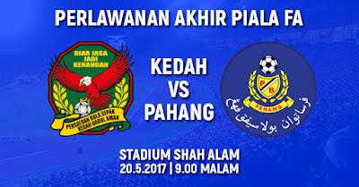 Live Streaming Kedah vs Pahang Final Piala FA 20 Mei 2017