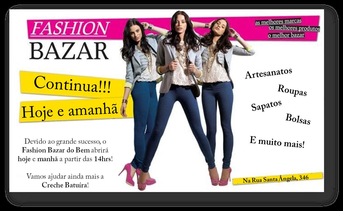 ab13bfe1e0f Blog da Relza  Na Relza  continua o Fashion Bazar do Bem