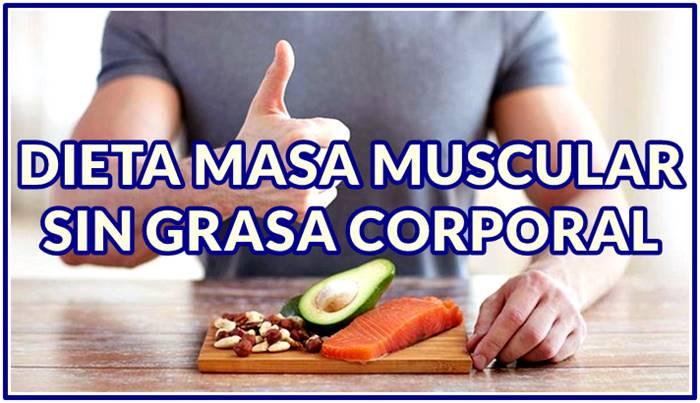 La dieta que te permitirá aumentar tus músculos sin incrementar tu grasa corporal