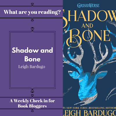 Shadow and Bone by Leigh Bardugo - What are you reading Wednesday on Reading List