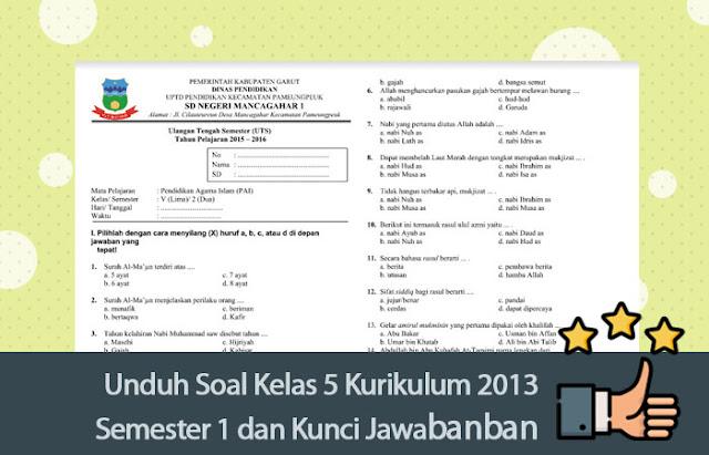 Bank Soal Kelas 5 Kurikulum 2013 Semester 1 dan Kunci Jawabannya