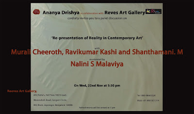 Re-presentation of Reality in Contemporary Art   22nd Nov at 5.30 pm at Reves Art Gallery, Bangalore