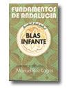 "Libro ""Fundamentos de Andalucía"". Blas Infante"