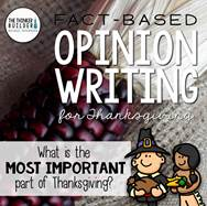 https://www.teacherspayteachers.com/Product/Fact-Based-Opinion-Writing-for-Thanksgiving-Question-2-2208380