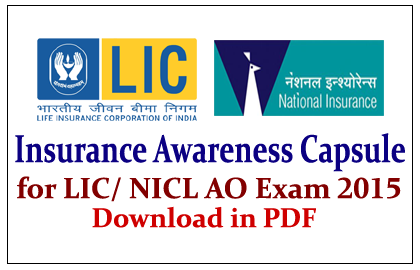 Insurance Awareness Capsule for LIC/ NICL AO Exam