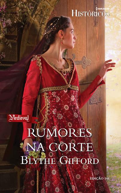 Rumores na Corte Harlequin Históricos - ed.161 - Blythe Gifford