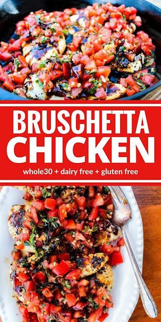 The Best Bruschetta Chicken -  Whole30, Dairy Free Gluten-Free