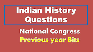 Indian History Previous Year Questions Indian National Congress Part 1