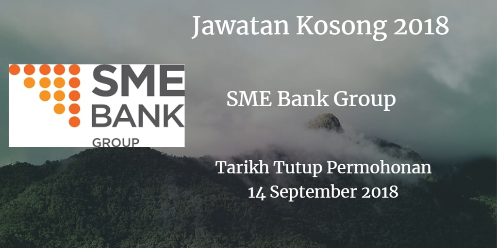 Jawatan Kosong SME Bank Group 14 September 2018
