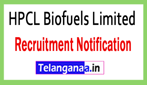 HPCL Biofuels Limited Recruitment Notification