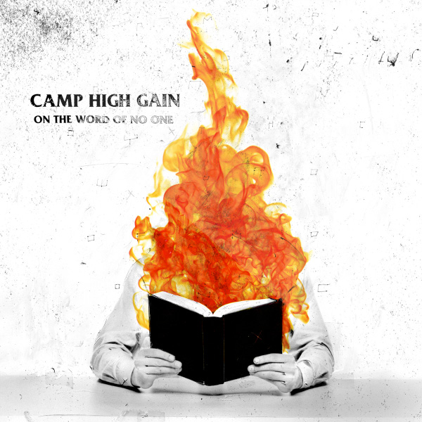 """Camp High Gain stream new EP """"On The Word Of No One"""""""