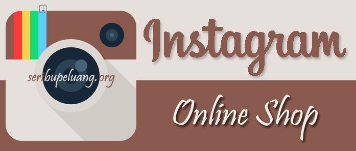 8 Cara Jualan Online di Instagram Agar Laris Manis Untuk ...