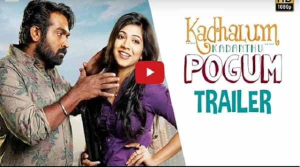 Kadhalum Kadanthu Pogum Movie Trailer
