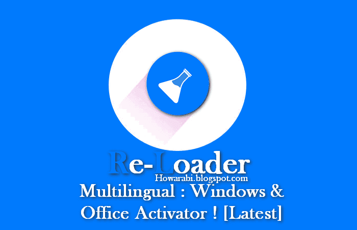 Re-Loader v3.0 Beta 3 Multilingual : Windows & Office Activator ! [Latest]...Reloader Activator: Offline Activator for Win 10 & Office 2016....[CRYPTE] Re-Loader Activator v1.2 FinalRev 3 (+ OEM Logo)