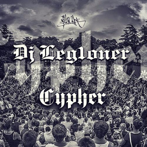 DJ Legioner  - Cypher 2016