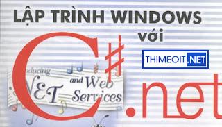 Lập Trình Windows Với C# .Net