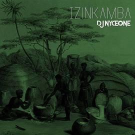 DJ Nyceone - Izinkamba