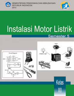 Download  Buku Paket Instalasi Motor Listrik 5 SMK Kelas XII Kurikulum 2013 .PDF - Cerpen45