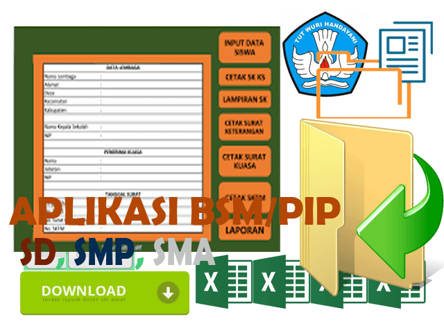 Aplikasi BSM/PIP Format Excel