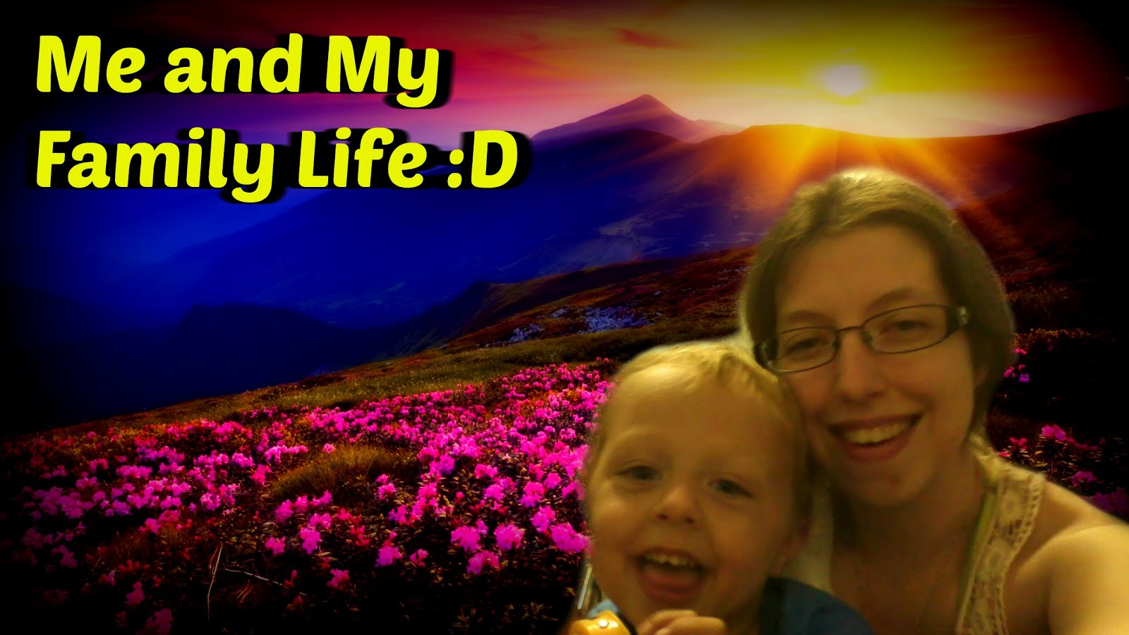 ME And My Family Life :D