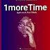 Audio | Steve Mzeiya – 1 More Time | Download