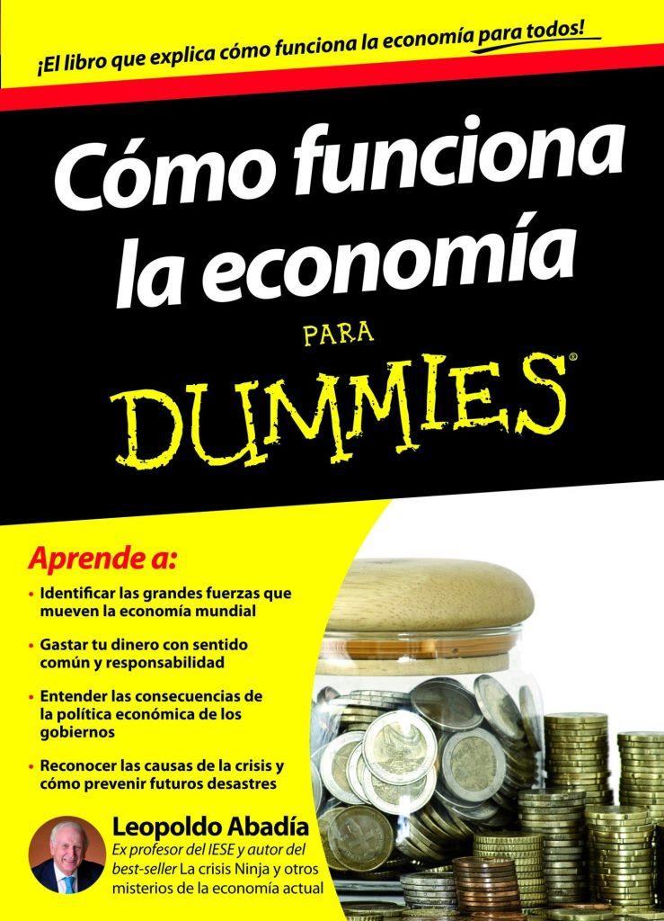 Cómo funciona economía para dummies – Leopoldo Abadía