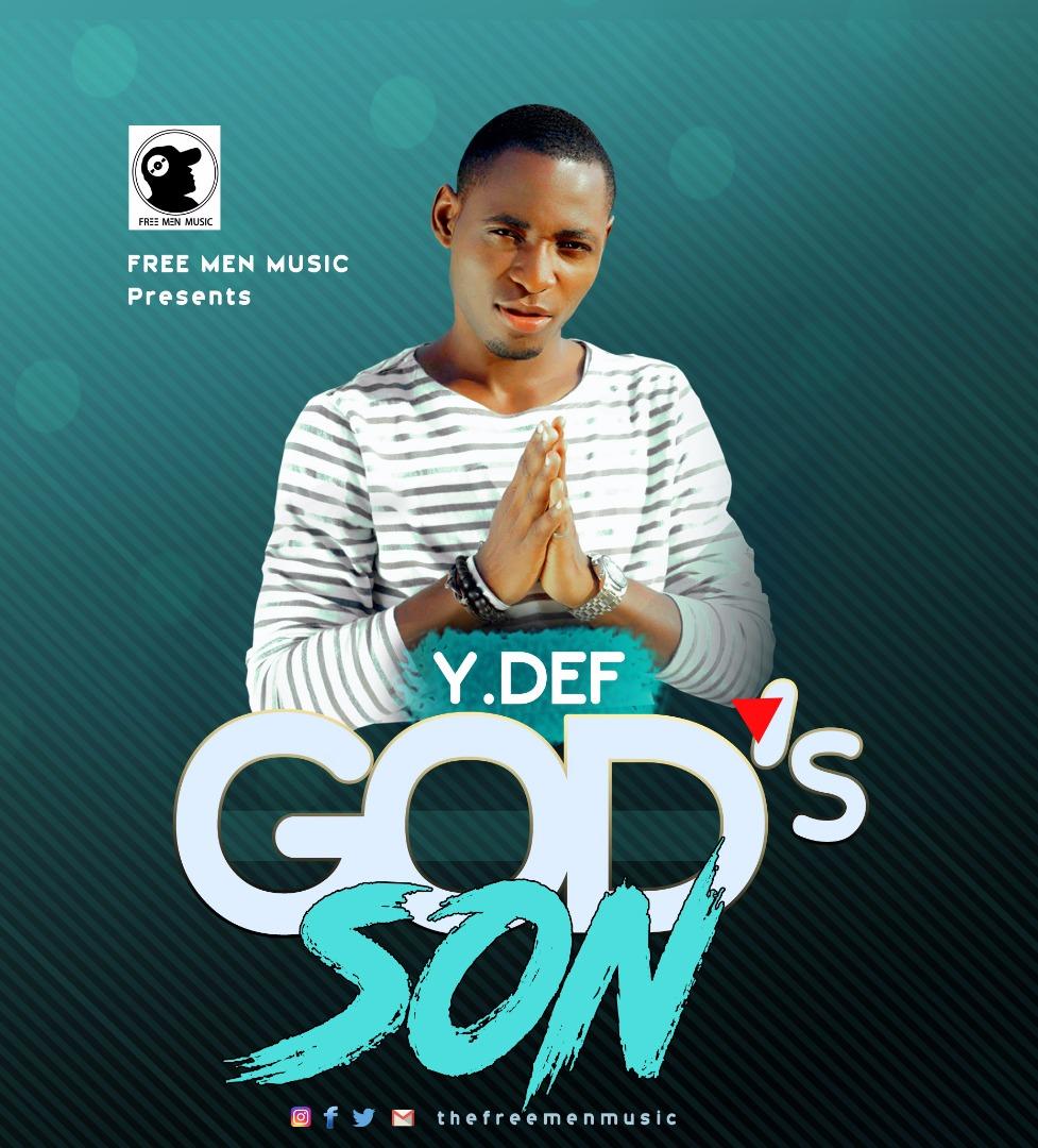 Music Alert:Download God's son - Y DEF