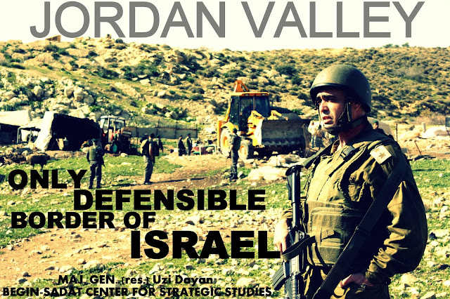 THINK TANK | The Jordan Valley : Only Defensible Eastern Border of Israel by Maj. Gen. (res.) Uzi Dayan