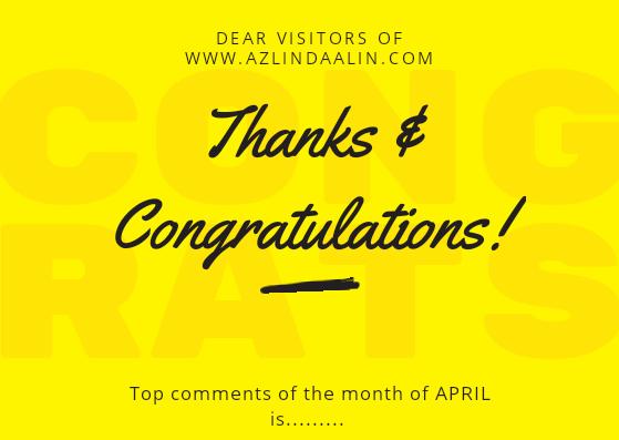 TOP KOMENTAR BLOG AZLINDA ALIN BULAN APRIL 2019