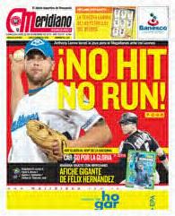 21 de noviembre de 2010 el pitcher Anthony Lerew lanza un no hit no run ante los Leones del Caracas. Portada del diario Meridiano
