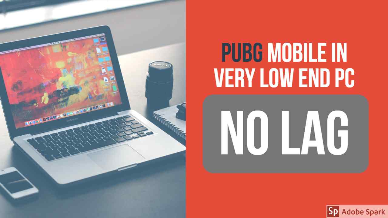 Best way to play pubg mobile in very low end pc without using emulator