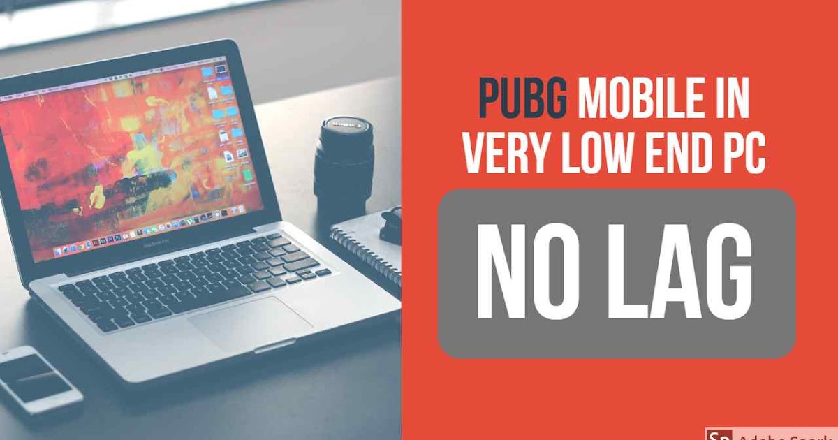 Best Way To Play Pubg Mobile In Very Low End Pc Without