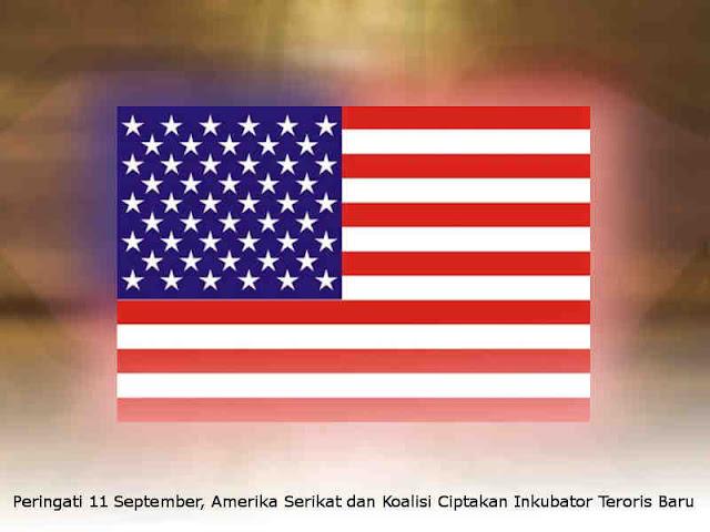 Peringati 11 September, Amerika Serikat dan Koalisi Ciptakan Inkubator Teroris Baru