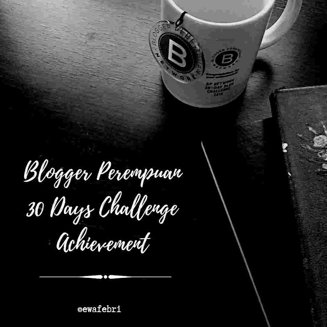 BLOGGER PEREMPUAN 30 DAYS CHALLENGE