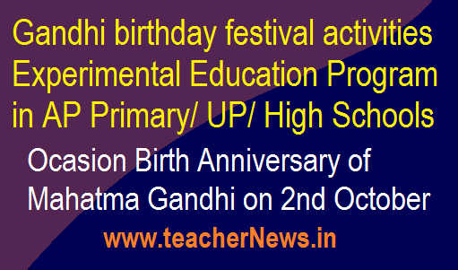 Gandhi birthday festival activities - Experimental Education Program in AP Schools
